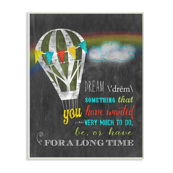 Dream Definition with Hot Air Balloon Textual Art by Stupell Industries