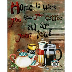 Home Is Where You Brew Graphic Art by LPG Greetings