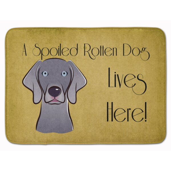 Weimaraner Spoiled Dog Lives Here Memory Foam Bath Rug by East Urban Home