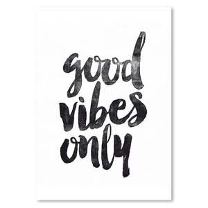 Good Vibes Only Textual Art on Wrapped Canvas by East Urban Home