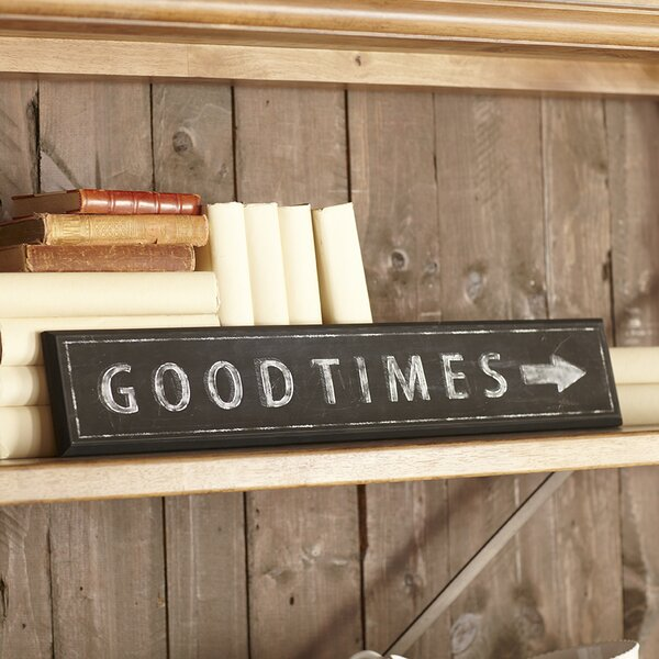 Good Times Plaque by Birch Lane™