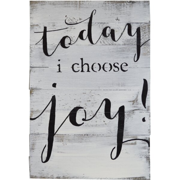 Today I Choose Joy Textual Art on Wood by Fireside Home