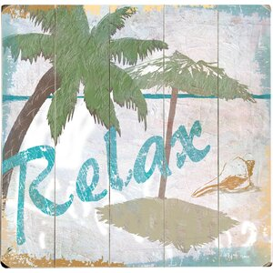 Relax Wall Art by Highland Dunes
