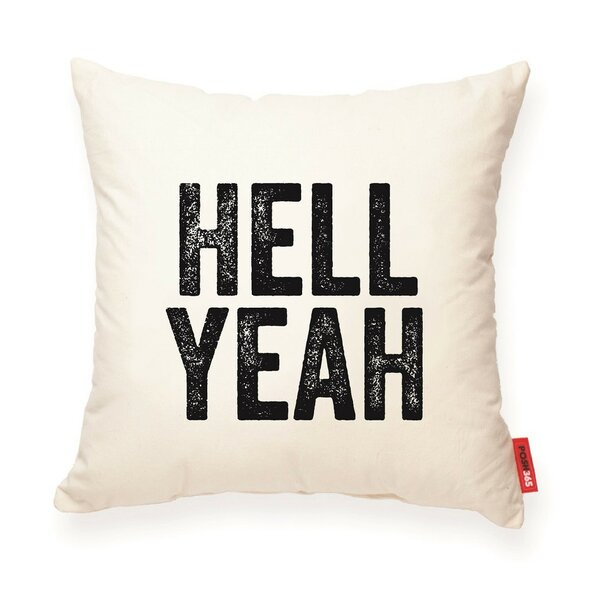 Pettis Hell Yeah Cotton Throw Pillow by Wrought Studio