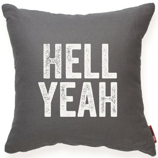 Expressive Hell Yeah Decorative Throw Pillow by Posh365