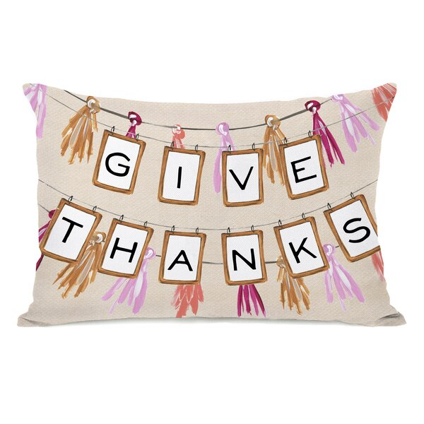 Give Thanks Banner Lumbar Pillow by The Holiday Aisle