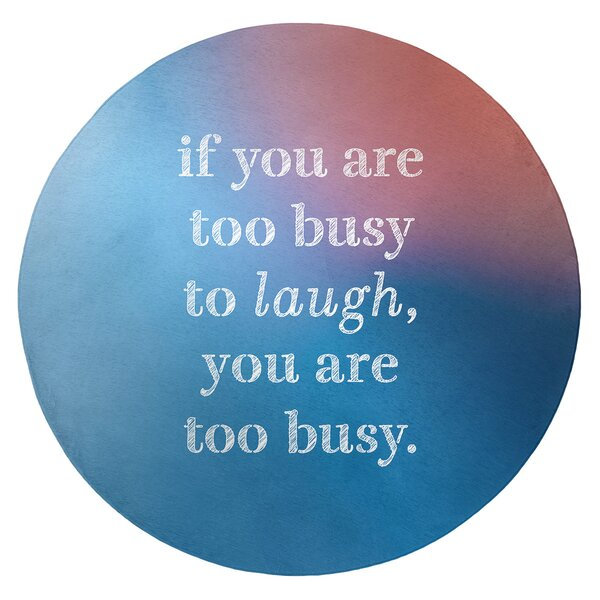 Multicolor Background Make Time For Laughter Quote Poly Chenille Rug