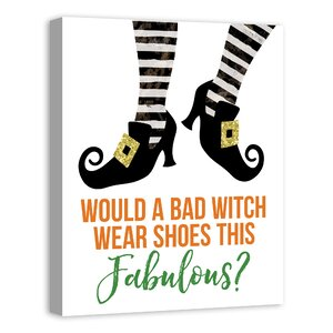'Bad Witch Fabulous Shoes' Textual Art by The Holi