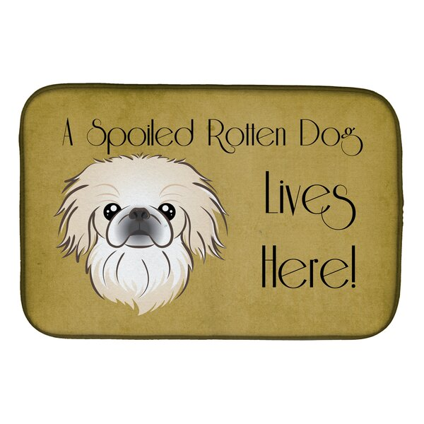 Pekingese Spoiled Dog Lives Here Dish Drying Mat by Caroline's Treasures