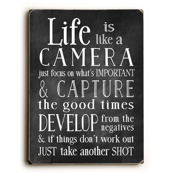 Life Is like a Camera Textual Art by Artehouse LLC