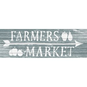 'Farmer's Market Open' Textual Art on Wood by Laurel Foundry Modern Farmhouse
