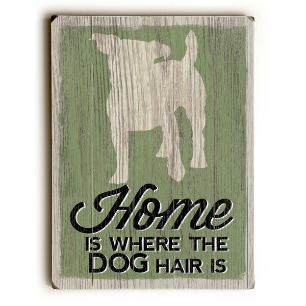 The Dog Hair Wooden Textual Art by Red Barrel Studio