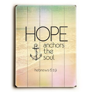 'Hope Anchors the Soul' Graphic Art by Artehouse LLC