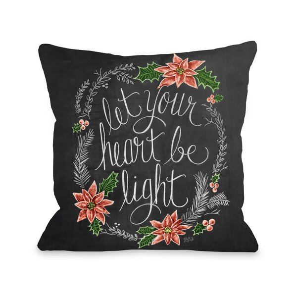 Let Your Heart Be Light Throw Pillow by One Bella Casa
