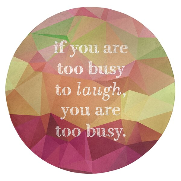 Faux Gemstone Make Time For Laughter Quote Poly Chenille Rug