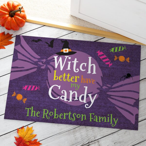 Better Have My Candy Personalized Doormat by CPS