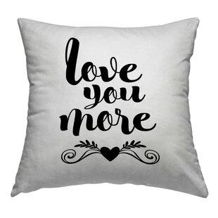I Love You More Pillow Wayfair