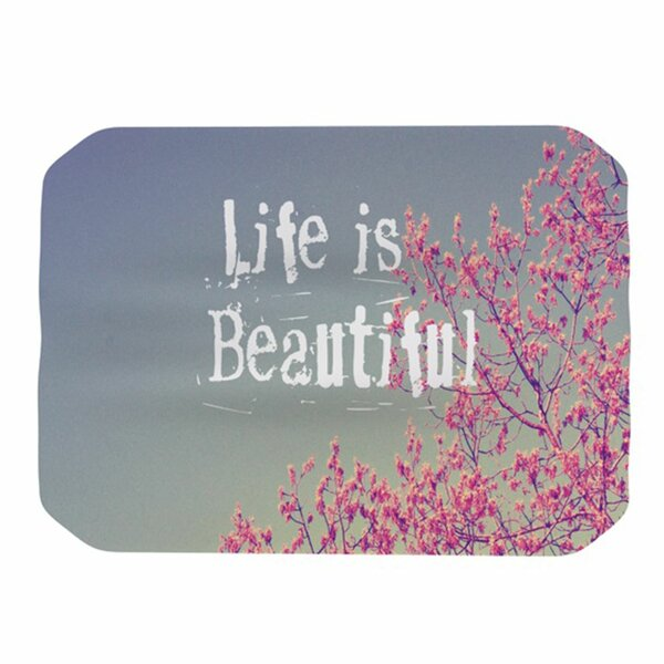Life Is Beautiful Placemat by KESS InHouse