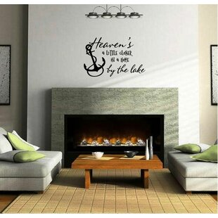 Rainer Heavens A Little Closer In Home By The Lake Vinyl Words Wall Decal