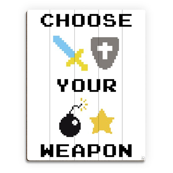 Wood Slats Choose Your Weapon Graphic Art on Plaque by Click Wall Art