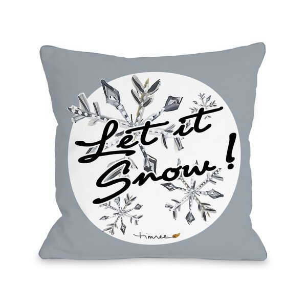 Let It Snowflakes Throw Pillow by One Bella Casa