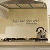 Many Have Eaten Here Wall Decal