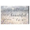 Oliver Gal 'Beautiful Place to Be' by Blakely Home Typography Wrapped on Canvas