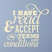Cut It Out Wall Stickers I Have Read and Accept the Terms Wall Sticker