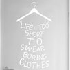 Cut It Out Wall Stickers Lifes to Short to Wear Boring Clothes Door Room Wall Sticker