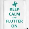 Cut It Out Wall Stickers Keep Calm and Flutter on Door Room Wall Sticker