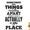 Cut It Out Wall Stickers Sometimes When Things Are Falling Wall Sticker