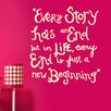Cut It Out Wall Stickers Every Story Has An End But Just A New Beginning Wall Sticker
