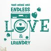 Cut It Out Wall Stickers This Home Has Endless Love And Laundry Wall Sticker