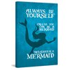 Marmont Hill 'Be a Mermaid II' by Gareth Clegg Typography on Wrapped Canvas