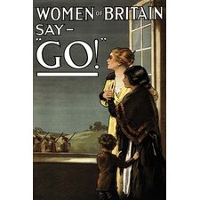 "'Women of Britain say ""GO!""' by Kealey Vintage Advertisement"