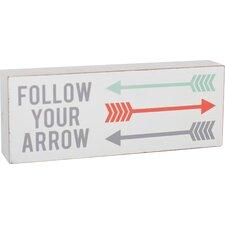 Follow Your Arrow Brick Wall Décor