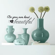Be Your Own Kind of Beautiful Peel and Stick Wall Decal