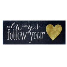 Always Follow Your Heart Textual Art on Canvas