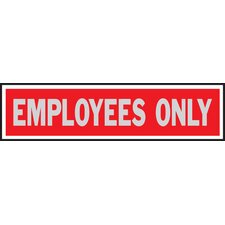 Employees only Sign (Set of 10)